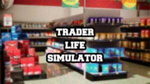 محاكي السوبر ماركت Trader Life Simulator 1